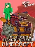 Clip: The Hidden Ancient Minecraft World! - Little Lizard