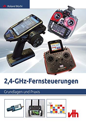 2,4-GHz-Fernsteuerungen (2019): Grundlagen und Praxis