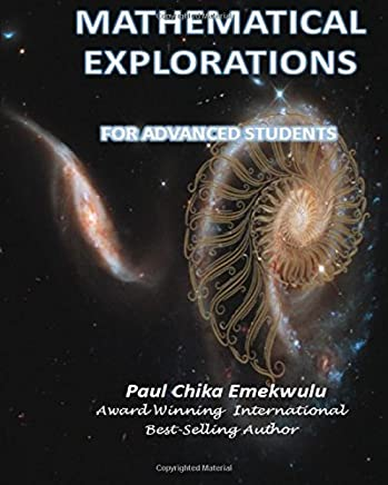 Mathematical Explorations for Advanced Students