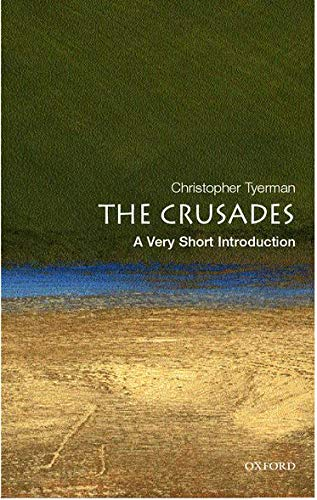 The Crusades: A Very Short Introduction (Very Short Introductions)