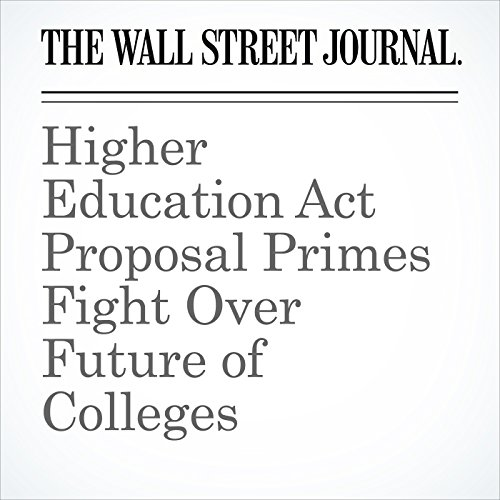 Higher Education Act Proposal Primes Fight Over Future of Colleges copertina