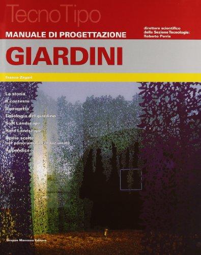 Manuale di progettazione. Giardini. Con aggiornamento online