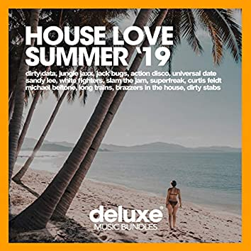 House Love Summer '19