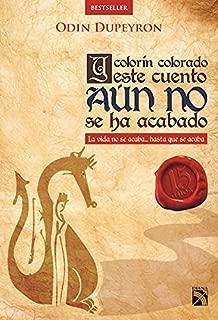 Y colorín colorado este cuento aún no se ha acabado (Spanish Edition)