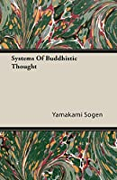 Systems of Buddhistic Thought