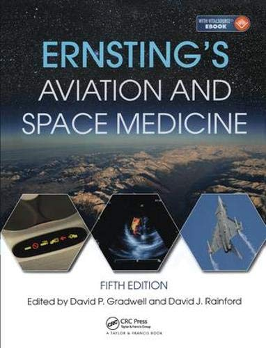 Compare Textbook Prices for Ernsting's Aviation and Space Medicine 5E 5 Edition ISBN 9781444179941 by Gradwell, David,Rainford, David J