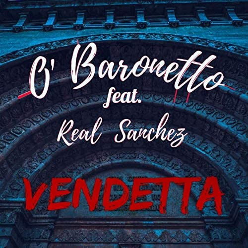 O'Baronetto feat. Real Sanchez