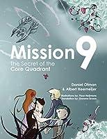 Mission 9: The Secret of the Core Quadrant