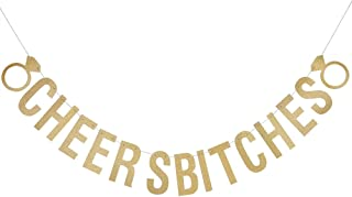 Cheers Bitches Banner bridal shower, bachelorette party, birthday party, 21st birthday Gold Glitter