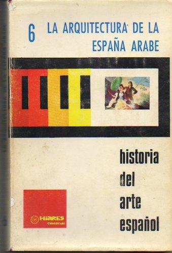 Diapositivas. HISTORIA DEL ARTE ESPAÑOL. 6. LA ARQUITECTURA DE LA ESPAÑA ÁRABE.