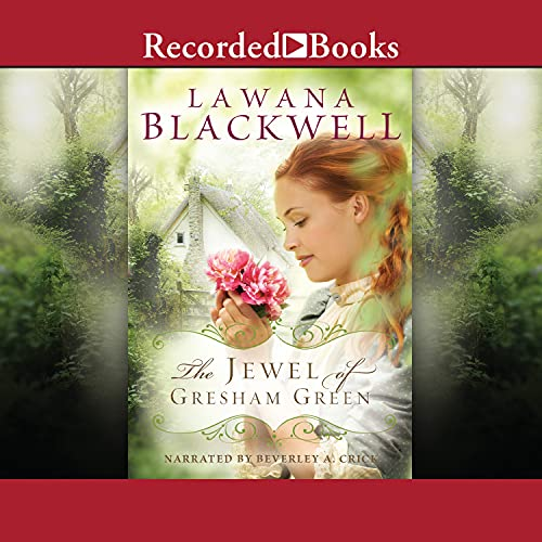 The Jewel of Gresham Green Audiobook By Lawana Blackwell cover art