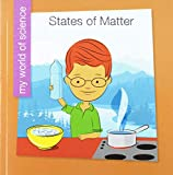 States of Matter (My World of Science)