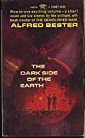 The Dark Side of the Earth 0451024745 Book Cover