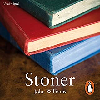 Stoner     A Novel              By:                                                                                                                                 John Williams,                                                                                        John McGahern - introduction                               Narrated by:                                                                                                                                 Alfred Molina                      Length: 8 hrs and 55 mins     484 ratings     Overall 4.6