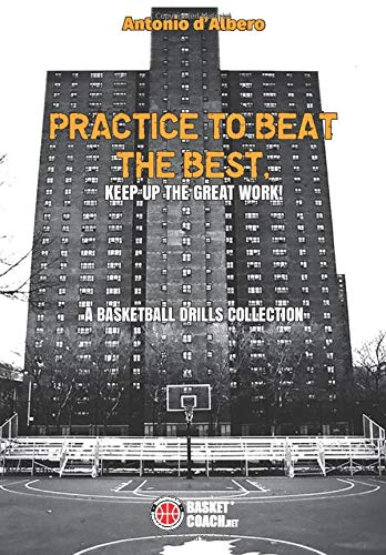 Practice to beat the best: KEEP UP THE GREAT WORK!