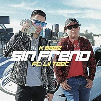 Sin Freno (feat. Lil Teet)