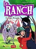 Le ranch - Tome 3 Le cirque Amazing (3)