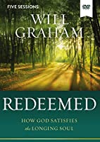 Redeemed: How God Satisfies the Longing Soul [DVD]