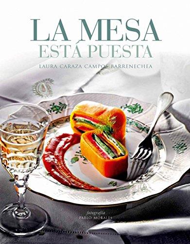 La Mesa Está Puesta. Cocina Mexicana Actual Y Algo Más