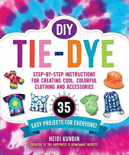 DIY Tie-Dye: Step-by-Step Instru...
