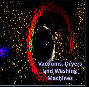 Vacuums, Dryers and Washing Machines (Loopable Audio for Insomnia, Meditation, and Restless Children)