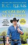 The Cowboy Next Door: Includes a bonus novella (Montana Strong, 2)