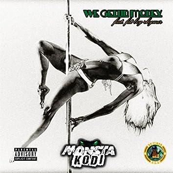 We Gettin Money (feat. Fat Boy Rhymer)