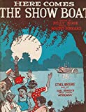 Here Comes The Show Boat