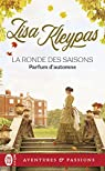 La ronde des saisons, tome 2 : Parfum d'automne par Kleypas