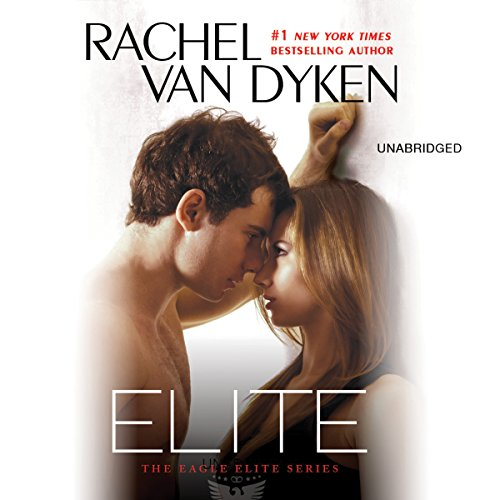 Elite Audiobook By Rachel Van Dyken cover art