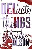 Bargain eBook - Delicate Things