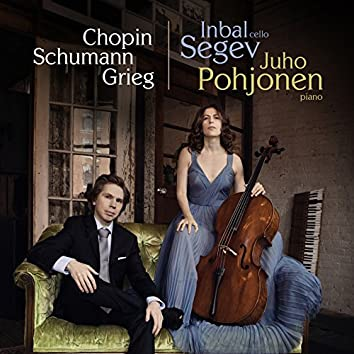 Works for Cello and Piano by Chopin, Schumann and Grieg