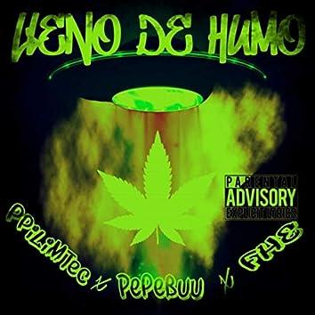 Lleno de Humo (feat. PepeBuu & FHE)