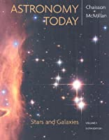Astronomy Today, Volume 2: Stars and Galaxies with MasteringAstronomy® (6th Edition)
