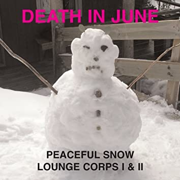 Peaceful Snow Lounge Corps I & II