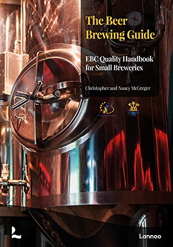 The Beer Brewing Guide: The Ebc Quality Handbook for Small Breweries