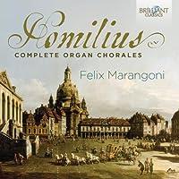 Homilius: Complete Organ Chorales by Felix Marangoni