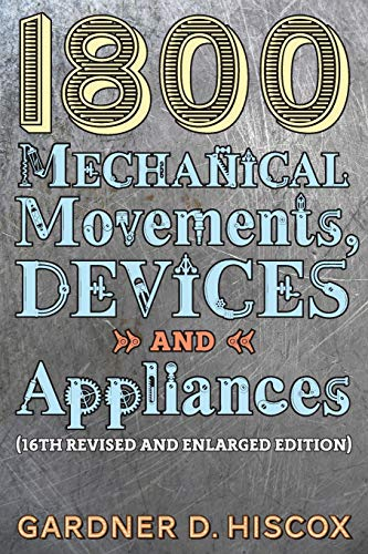1800 Mechanical Movements, Devic...