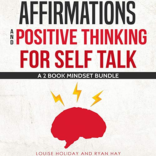 Couverture de Affirmations and Positive Thinking for Self Talk