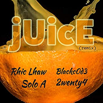 Juice (feat. Solo A, Blackcode & 2wenty4) (Remix)