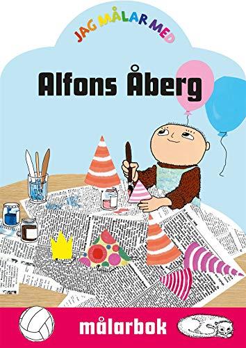Jag målar med Alfons Åberg : målarbok