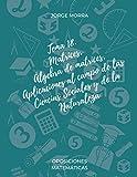 Tema 18. Matrices. Álgebra de matrices. Aplicaciones al campo de las Ciencias Sociales y de la Naturaleza (Oposiciones Matemáticas)