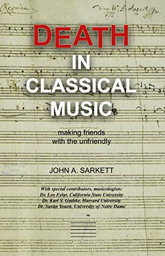 DEATH IN CLASSICAL MUSIC: making friends with the unfriendly (English Edition)