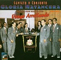 Vengo Arrollando 1937-1949 by Gloria Matancera (2004-11-16)