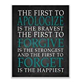 'First To Apologize-Forgive-Forget Is Happiest'...