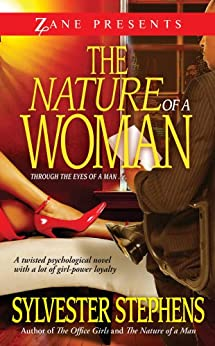 The Nature of a Woman: A Novel by [Sylvester Stephens]