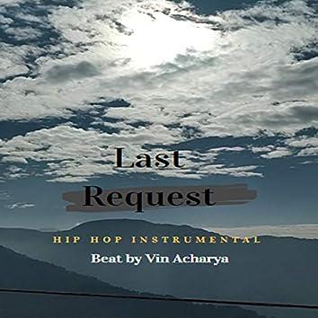 Last Request  [Hip Hop]