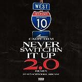 Never Switchin' It Up (feat. Kokane & Yacoo Dbhs) [Explicit]