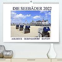 Die Seebaeder 2022 (Premium, hochwertiger DIN A2 Wandkalender 2022, Kunstdruck in Hochglanz): Impressionen der Kaiserbaeder: Ahlbeck, Heringsdorf, Bansin (Monatskalender, 14 Seiten )