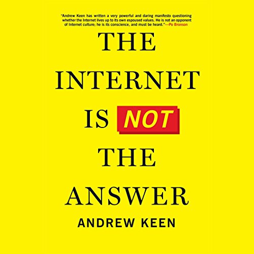 The Internet Is Not the Answer audiobook cover art